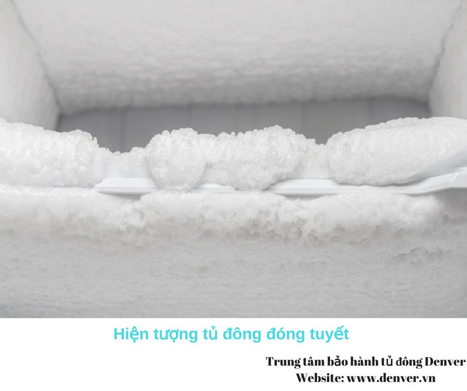 Tủ đông bị đóng tuyết mà ko lạnh do đâu